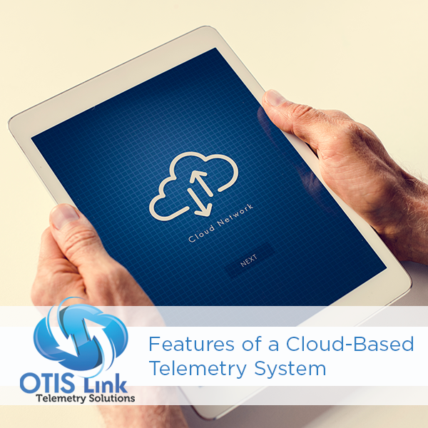 Features of a Cloud-Based Telemetry System - Otis Link